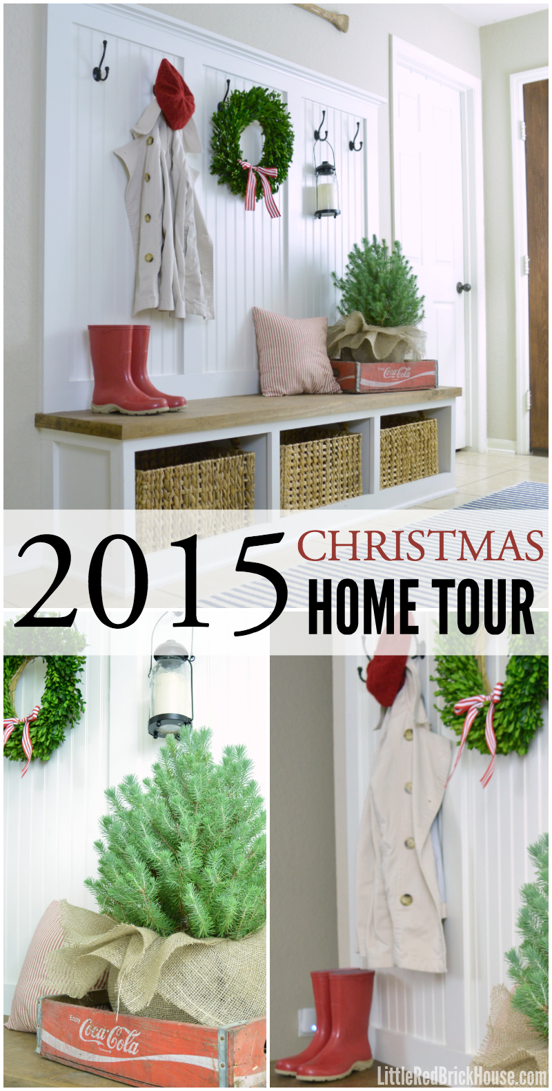 Christmas 2015 Home Tour Part 1 | LITTLE RED BRICK HOUSE