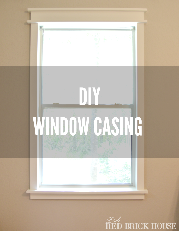 DIY Window Casing | Little Red Brick House